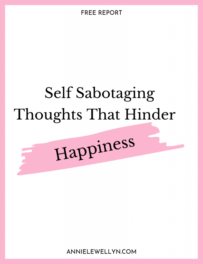 Self Sabotaging Thoughts That Hinder Happiness