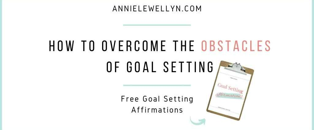 Obstacles of Goal Setting Featured Image