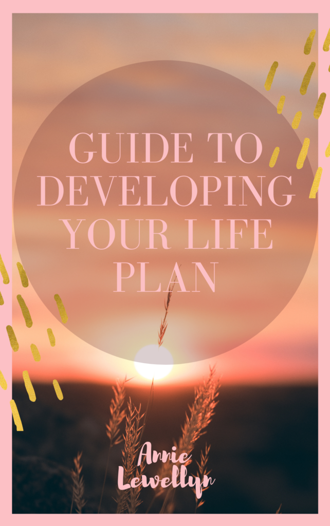 Guide to Developing Your Life Plan