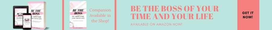Be the Boss Of Your Time and Life Ebook Banner